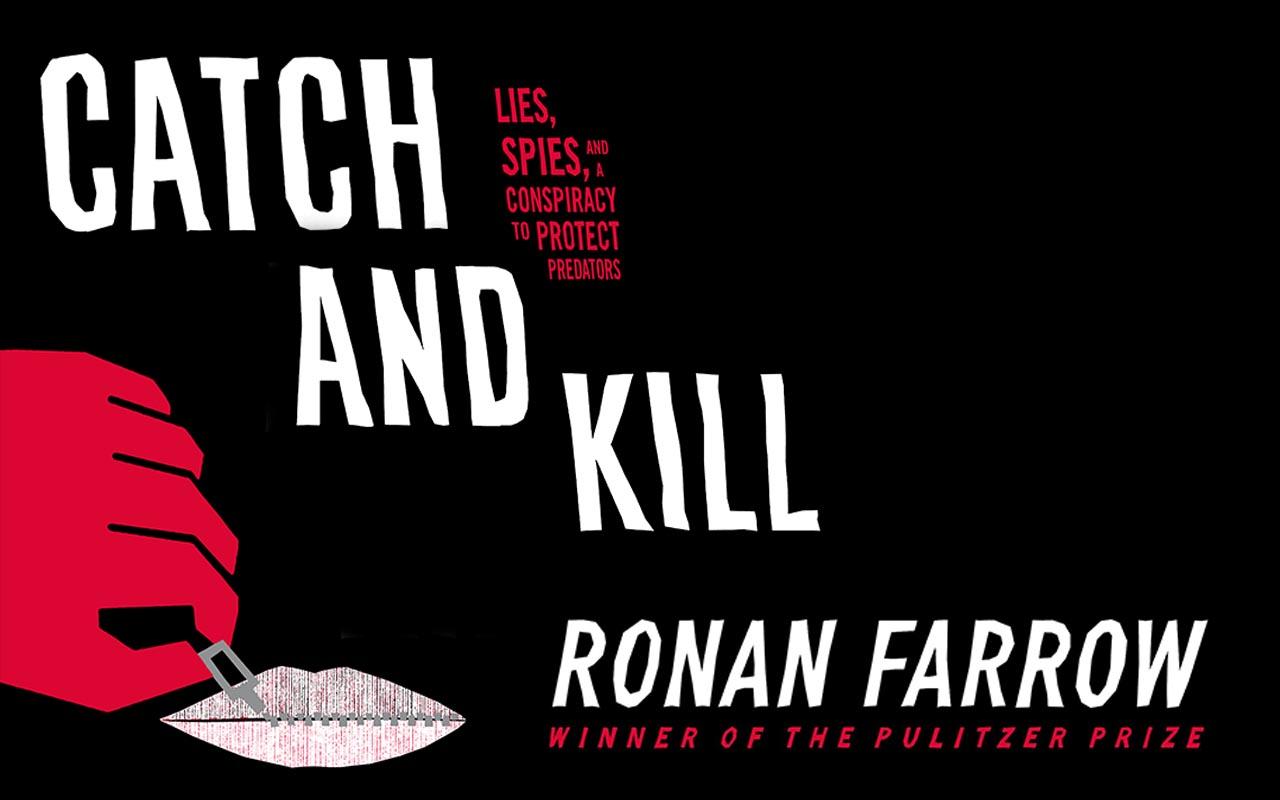 Ronan Farrow: Catch and Kill